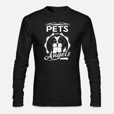 Pet Pets are Angels - Men's Long Sleeve T-Shirt by Next Level
