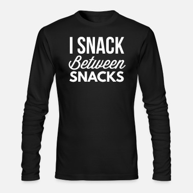 Snack I snack between snacks - Men's Long Sleeve T-Shirt by Next Level