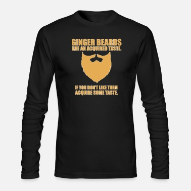 Ginger Ginger Beards - Funny Gifts - Men's Long Sleeve T-Shirt by Next Level