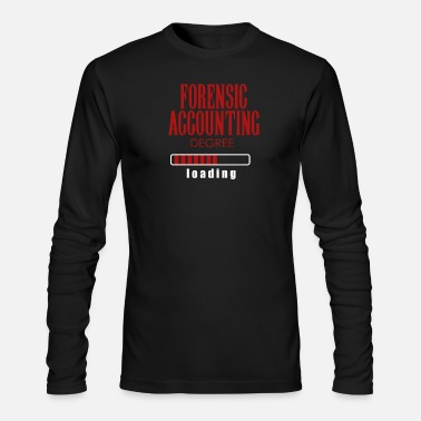 Forensic Accounting Degree Loading Graduation Gift - Men's Long Sleeve T-Shirt by Next Level