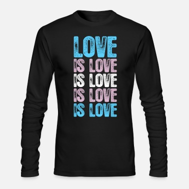 Transgender Transgender Pride Love is Love is Love - Men's Long Sleeve T-Shirt by Next Level