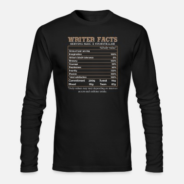 Writer Writer Facts Shirt - Men's Long Sleeve T-Shirt by Next Level