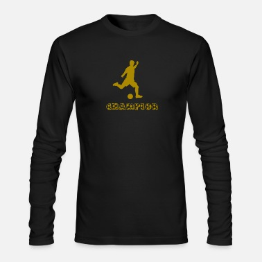 Soccer Champion soccer champion - Men's Long Sleeve T-Shirt by Next Level