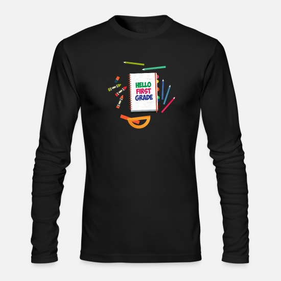 School Long-Sleeve Shirts - First day of school Hello First Grade pre school - Men's Longsleeve Shirt black
