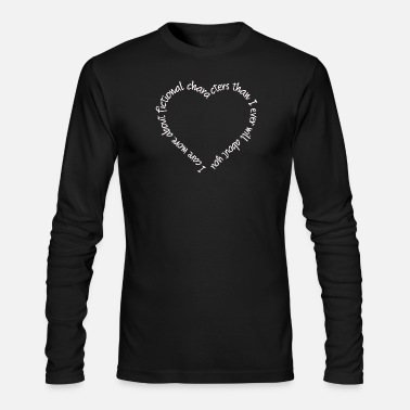Fandom Fangirl - I care more about fictional characters - Men's Long Sleeve T-Shirt by Next Level