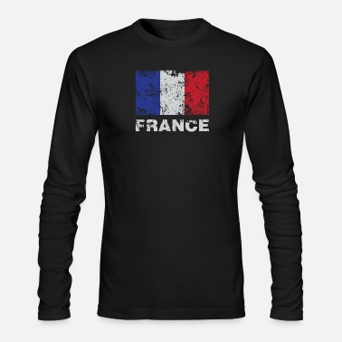 French Flag Distressed Flag Of France French Republic Pride - Men's Long Sleeve T-Shirt by Next Level