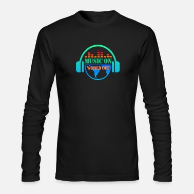 Off MUSIC ON WORLD OFF - Men's Long Sleeve T-Shirt by Next Level