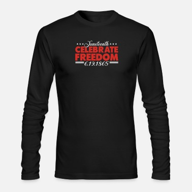 Black Power Juneteenth Celebrate Freedom Black History Month - Men's Longsleeve Shirt