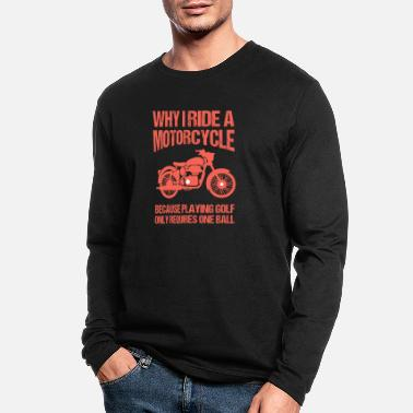 Jawa Why I Ride A Motorcycle Speedway Giftidea - Men's Longsleeve Shirt
