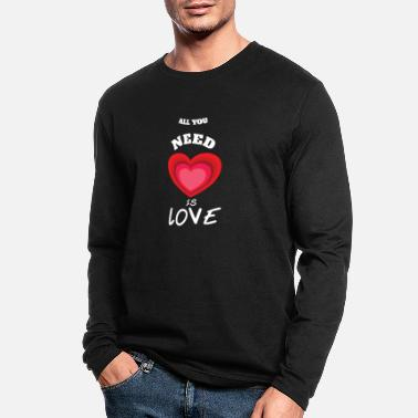 All you need is Love - Men's Longsleeve Shirt