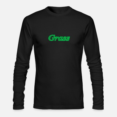 Grass grass - Men's Longsleeve Shirt