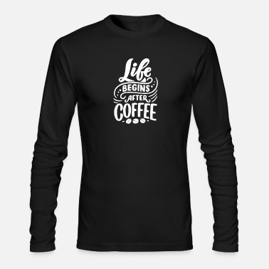 Life Begins After Coffee Bean - Men's Longsleeve Shirt