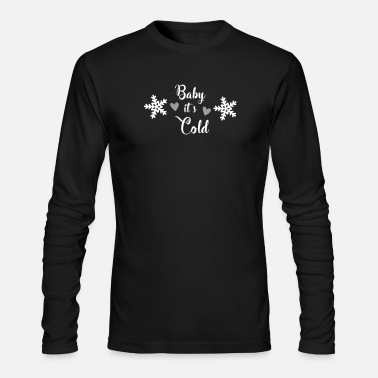 Cold Baby it Cold. - Men's Long Sleeve T-Shirt by Next Level