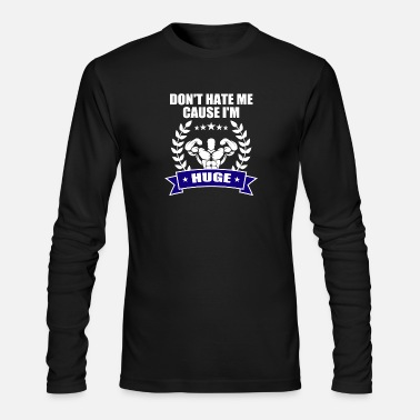 13d6d09c Funny Gym Shirt For Brother/Dad. - Men's Longsleeve Shirt