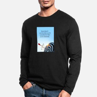 Occassionally success comes what you do consistently - Men's Longsleeve Shirt