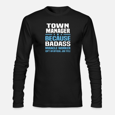 Town Town Manager - Men's Longsleeve Shirt