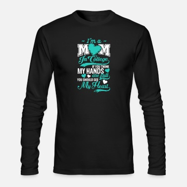 College Mom In College Shirts - Men's Longsleeve Shirt