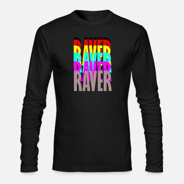 Raver raver raver raver raver - Men's Long Sleeve T-Shirt by Next Level