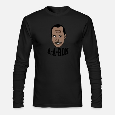You Done Messed You Done Messed Up A-A-Ron - Men's Longsleeve Shirt