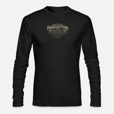 Prohibition Prohibition gastrohouse - Men's Longsleeve Shirt