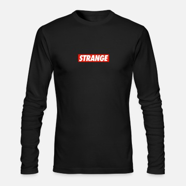 Strange STRANGE - Men's Long Sleeve T-Shirt by Next Level