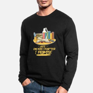 Book Bookworm Quote for a Novel Lover - Men's Longsleeve Shirt