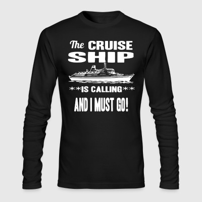 The Cruise Ship Shirt - Men's Long Sleeve T-Shirt by Next Level