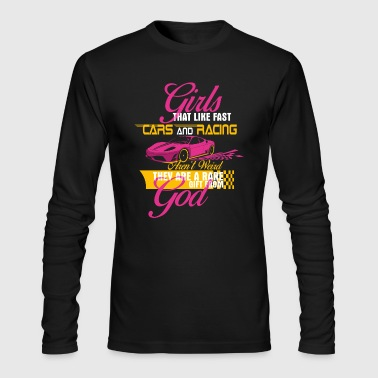 Girls That Like Fast Cars - Drag Racing - Men's Long Sleeve T-Shirt by Next Level