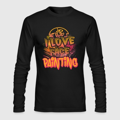 I LOVE FACE PAINTING SHIRT - Men's Long Sleeve T-Shirt by Next Level
