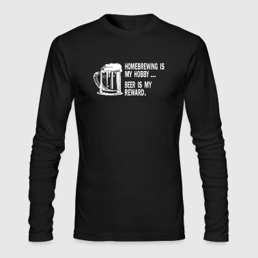 Homebrew is my hobby Beer is my reward - Men's Long Sleeve T-Shirt by Next Level