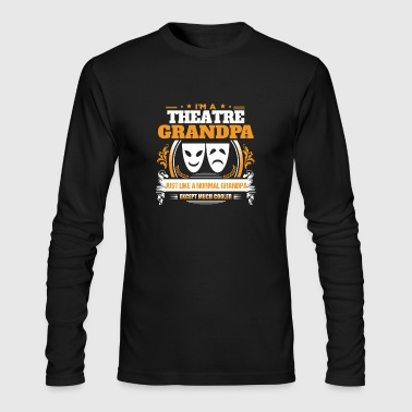 Theatre Grandpa Shirt Gift Idea - Men's Long Sleeve T-Shirt by Next Level
