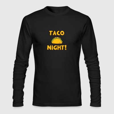 Taco Night! - Men's Long Sleeve T-Shirt by Next Level