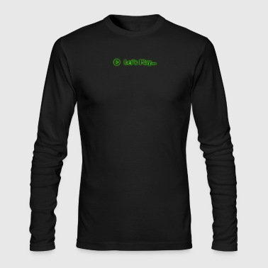 Lets Play - Men's Long Sleeve T-Shirt by Next Level