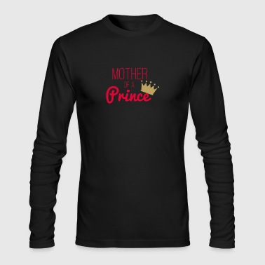 New Design Mother of a Prince Best Seller - Men's Long Sleeve T-Shirt by Next Level