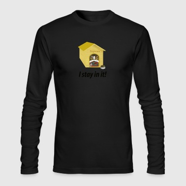 In the Doghouse - Men's Long Sleeve T-Shirt by Next Level