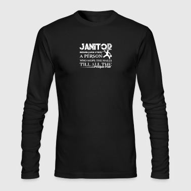 Awesome Janitor Shirts - Men's Long Sleeve T-Shirt by Next Level