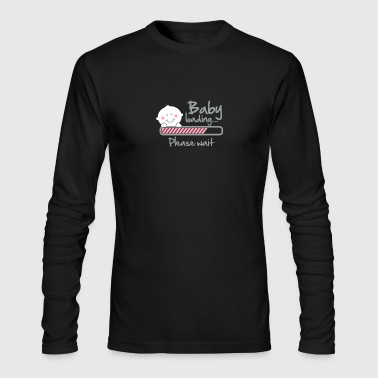 Baby Loading Please Wait T Shirt - Men's Long Sleeve T-Shirt by Next Level