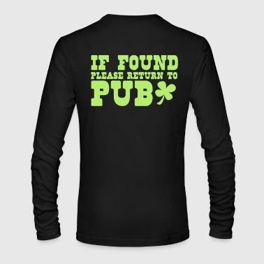 If found please return to PUB! bar  - Men's Long Sleeve T-Shirt by Next Level