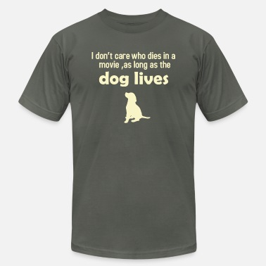 As Long As The Dog Lives As Long As The Dogs Lives - Men's Jersey T-Shirt