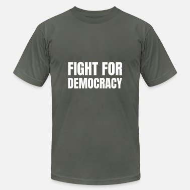 Social Democracy Text: Fight for democracy (white) - Unisex Jersey T-Shirt
