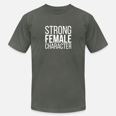 Character Strong Female Character Feminism - Unisex Jersey T-Shirt