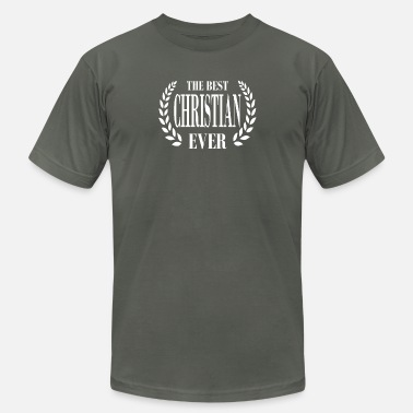 Cops FANTASTIC TEE FOR THE BEST CHRISTIAN EVER - Unisex Jersey T-Shirt