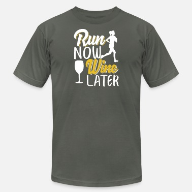 Winery Run Now Wine Later - Men's  Jersey T-Shirt