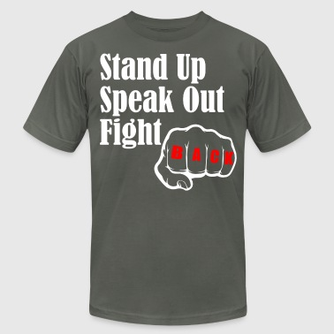 Speak Up Stand Up STAND UP SPEAK OUT FIGHT - Men's Fine Jersey T-Shirt