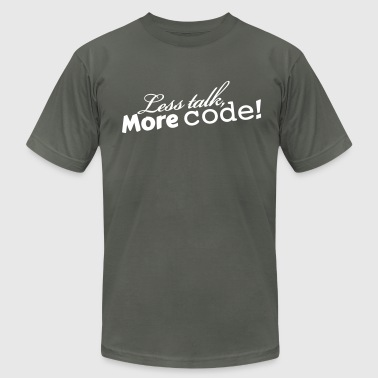 Less talk, More code! - Men's Fine Jersey T-Shirt