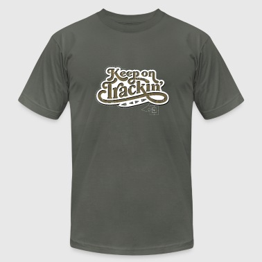 Keep On Trackin' - Men's Fine Jersey T-Shirt
