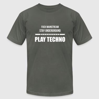 fuck mainstream techno underground Club DJ Party - Men's Fine Jersey T-Shirt