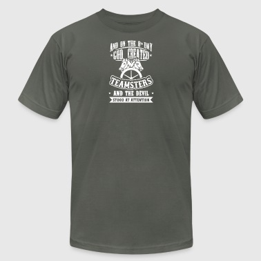 God Created Teamsters Shirt - Men's T-Shirt by American Apparel