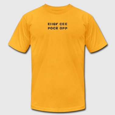 EIIGY_CEE_POCR_OPP - Men's T-Shirt by American Apparel