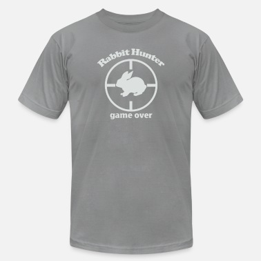 The Hunt Is Over Rabbit Hunter Game Over Hunting - Men's  Jersey T-Shirt